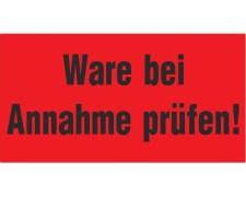Hinweisetiketten Warnetiketten rot WARE BEI ANNAHME PRÜFEN!, 145x76mm, 1000 Stk.
