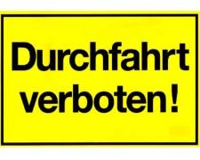 Gebotsschild gelb Durchfahrt verboten - 300x200mm